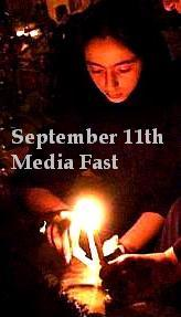 September 11th Media Fast